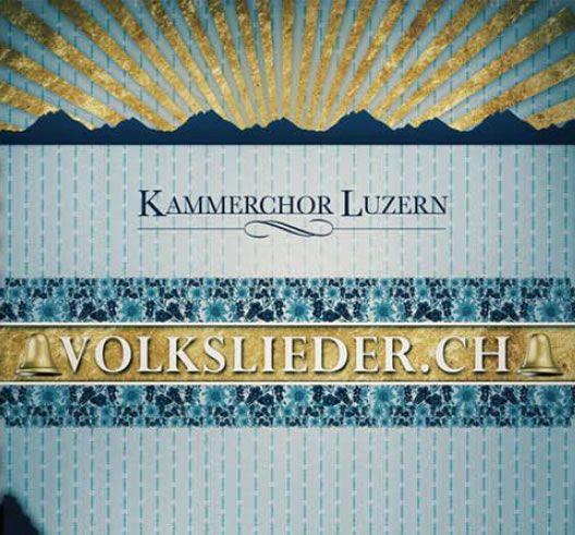 Kammerchor Luzern & Helvetic Fiddlers - Volkslieder.ch (2011)